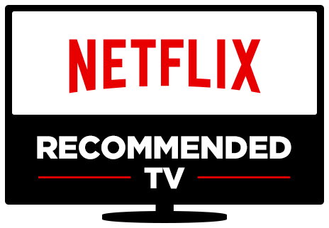 Netflix Recommended TVs for 2018